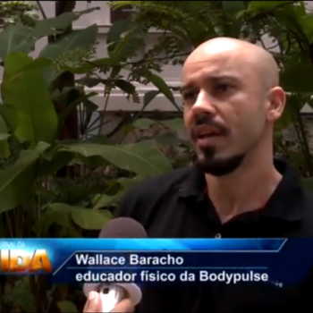 O treinador Wallace Baracho da BODYPULSE dá dicas para uma vida mais saudável